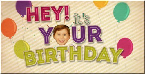 Videohive - Hey! It's Your Birthday