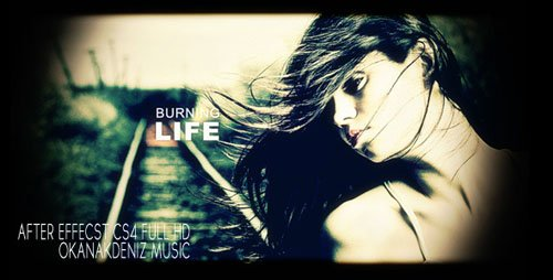 Burning Life - Project for After Effects (Videohive)