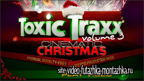 Toxic Traxx Volume 3: Cinematic Cristmas Mp3