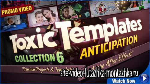 Toxic Templates Collection 6 Anticipation (aep)