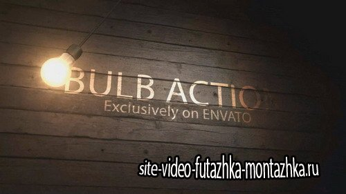 Bulb Action - Project for After Effects