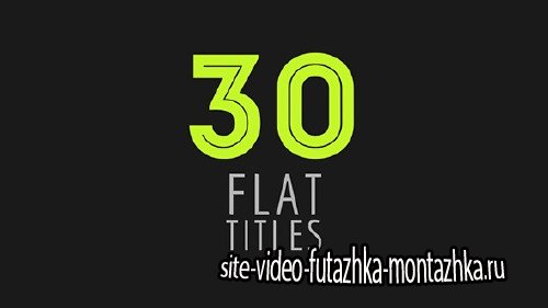 30 Flat Titles - Project for After Effects (Videohive)