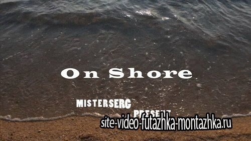 On Shore - Project for Proshow Producer