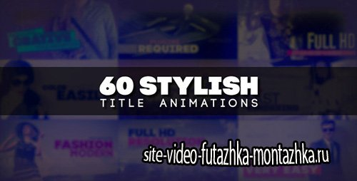 60 Stylish Title Animations - Project for After Effects (Videohive)