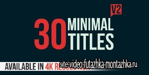 30 Minimal Titles V2 - Project for After Effects (Videohive)