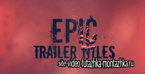 Epic Trailer Titles  - Project for After Effects (Videohive)