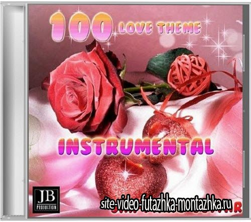 100 Love Theme Instrumental (2015)