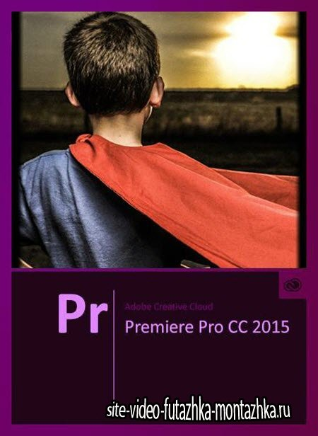 Adobe Premiere Pro CC 2015 9.1.0.174 by m0nkrus (2015/RUS/ENG)
