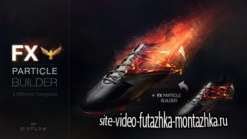 FX Particle Builder | Fire Dust Smoke Particular Presets - Project for After Effects (Videohive)