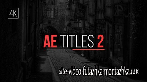AE Titles 2 - Project for After Effects (Videohive)