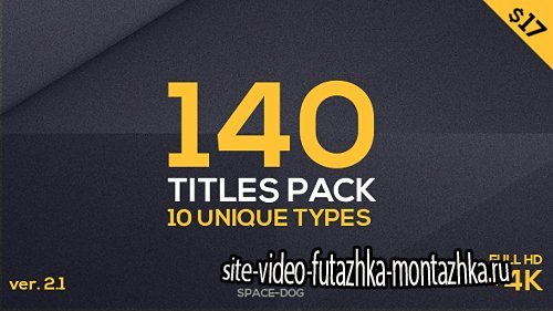 140 Titles Pack (10 popular types) - Project for After Effects (Videohive)