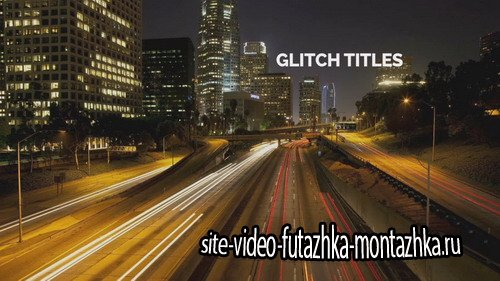 Glitch Titles - Project for After Effects