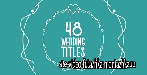 48 Wedding Titles - Project for After Effects (Videohive)