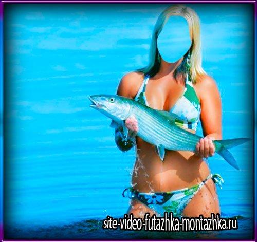 Шаблон для фото - Девушка с рыбиной