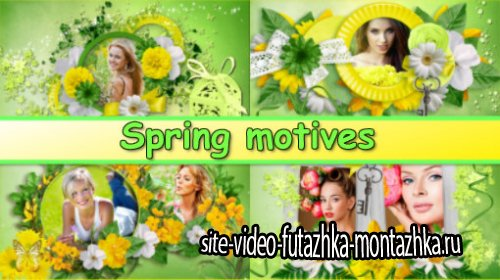 Spring motives - project for ProShow Producer