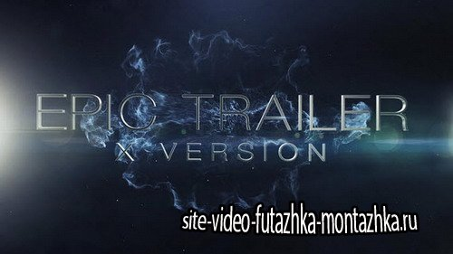 Epic Trailer X - After Effects Template
