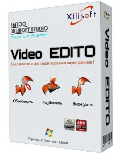 Xilisoft Video Editor 2.2.0 Build 20130116 ML/RUS