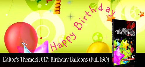 Editor's Themekit 017: Birthday Balloons (Full ISO)