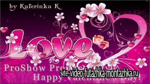 Happy Valentines Day - проект для ProShow Producer®