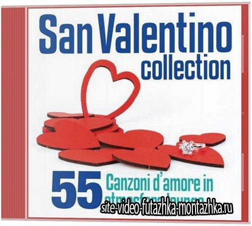 San Valentino Collection (55 canzoni d'amore in atmosfera lounge) (2014)