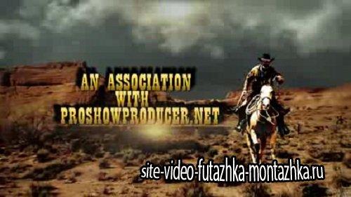 Дикий запад | The Hunters - Wild West проект для ProShow Producer
