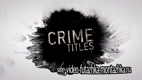 Crime Titles - Project for After Effects (Videohive)