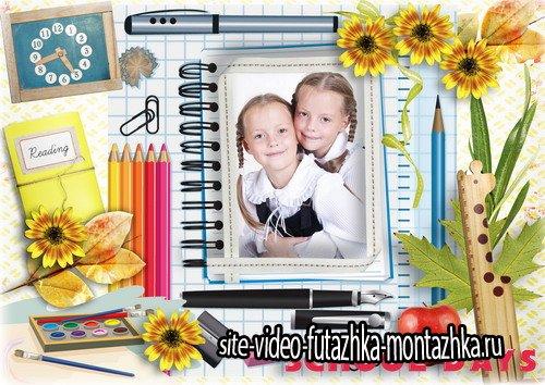 Школьная рамка для фото - School days
