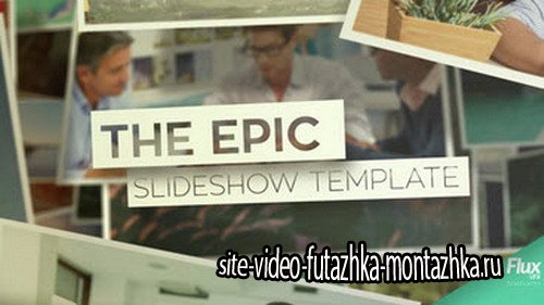 FluxVFX - Epic Slideshow - After Effects Template