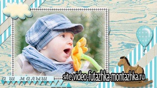 Проект ProShow Producer - Наш малыш|Our Baby