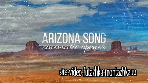 Arizona Song Cinematic Opener - Project for After Effects (Videohive)